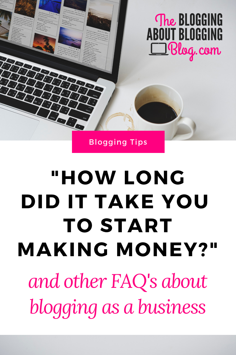 How long it took my blog to become profitable (and other frequently asked questions about blogging as a business) #startablog #bloggingforbeginners #bloggingtips #blogging